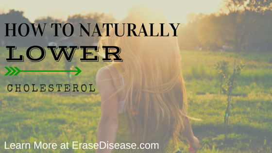 naturally lower cholesterol