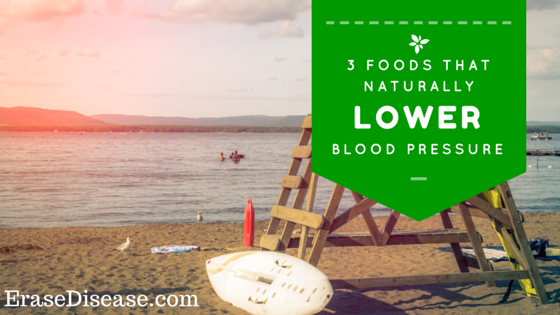 3 Foods That Naturally Lower Blood Pressure