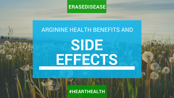 Arginine Health Benefits and Side Effects