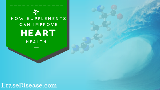 How Supplements Can Improve Your Heart Health