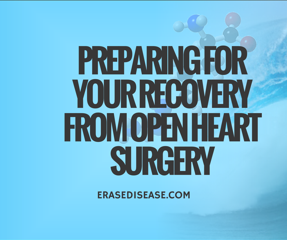 Preparing for Your Recovery From Open Heart Surgery