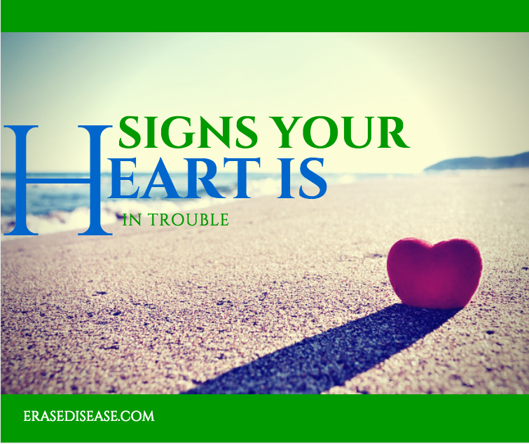 signs your heart is in trouble